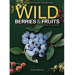 Wild Berries & Fruits of MN, WI Field Guide