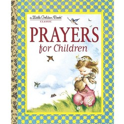 Prayers For Children - A Little Golden Book