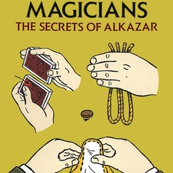 A Book of Magic for Young Magicians: The Secrets of Alkazat