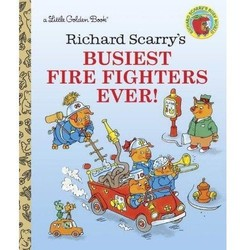 Richard Scarry's Busiest Firefighters Ever! - A Little Golden Book
