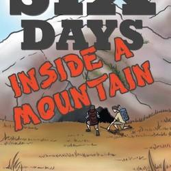 Six Days Inside A Mountain