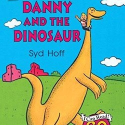 Danny and the Dinosaur - 60th Anniversary Edition (I Can Read!)