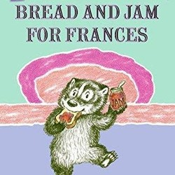 Bread and Jam for Frances (I Can Read!)