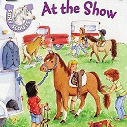 Pony Scouts: At the Show (I Can Read!)