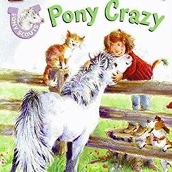 Pony Scouts: Pony Crazy (I Can Read!)