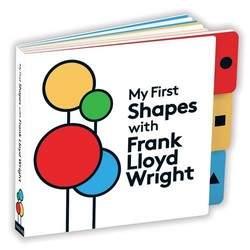 First Shapes with Frank Lloyd Wright - Board Book