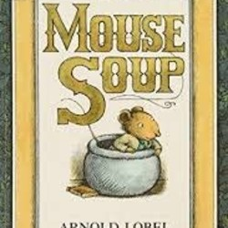Mouse Soup (I Can Read!)