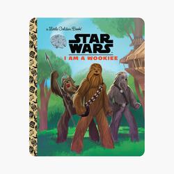 Star Wars I am a Wookie - A Little Golden Book