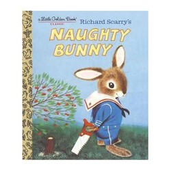 Richard Scarry's The Naughty Bunny - A Little Golden Book
