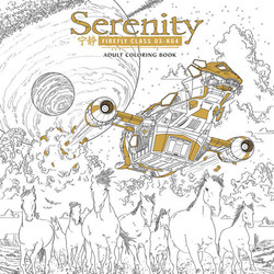 Serenity Firefly Adult Coloring Book