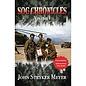 SOG Chronicles by John Stryker Meyer