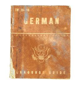 WWII U.S. LANGUAGE GUIDE TM 30-306 GERMAN