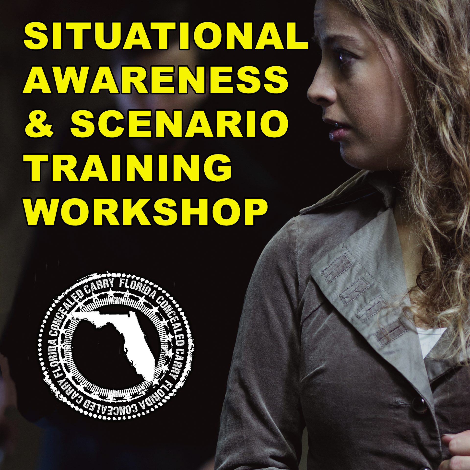 FCC (Florida Concealed Carry) Situational Awareness and Scenario Training Workshop