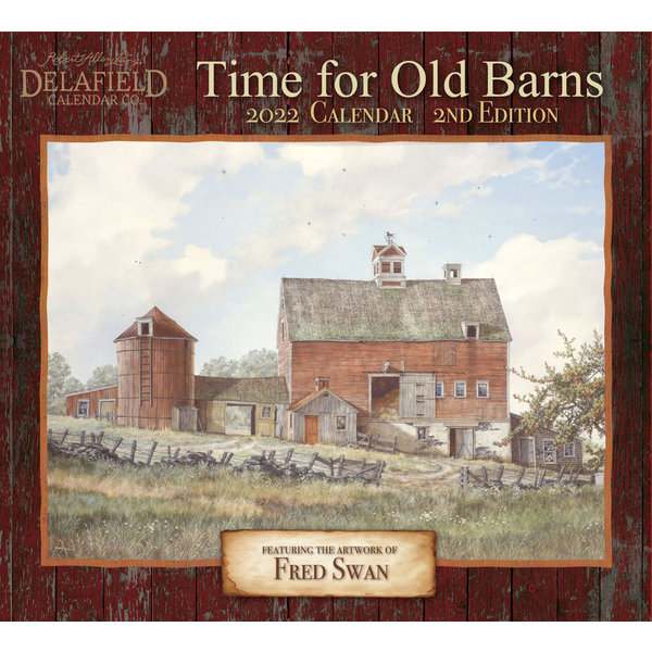 Delafield Calendars Time for Old Barns 2022 Wall Calendar