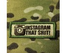 Tactical Outfitters Tactical Outfitters Instagram That Shit! Patch