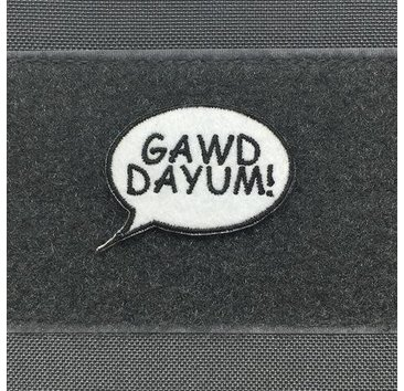 """Tactical Outfitters """"Gawd Dayum!"""" Morale Patch"""