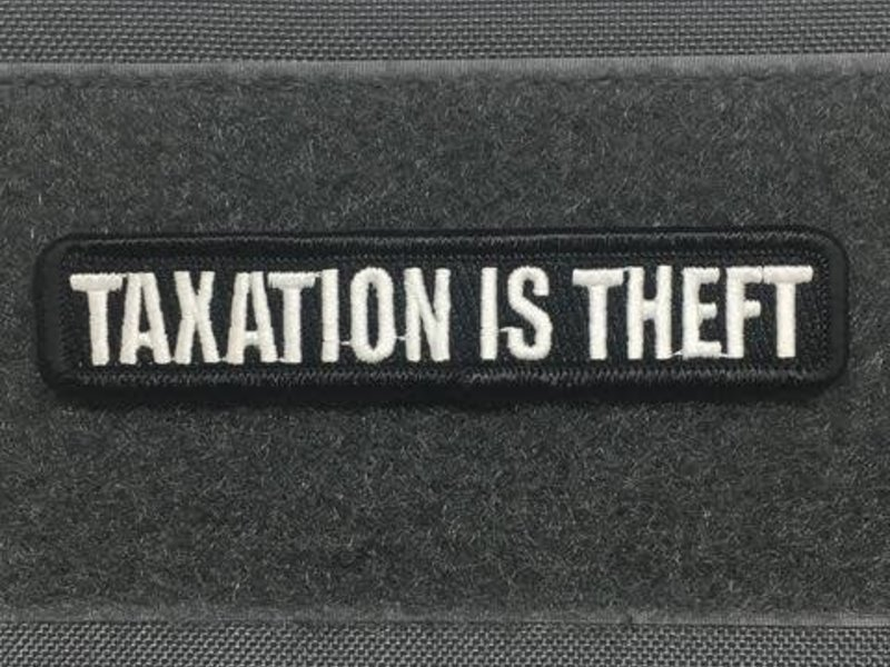Tactical Outfitters Tactical Outfitters Taxation Is Theft Morale Patch