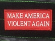 Tactical Outfitters Tactical Outfitters Make America Violent Again Morale Patc