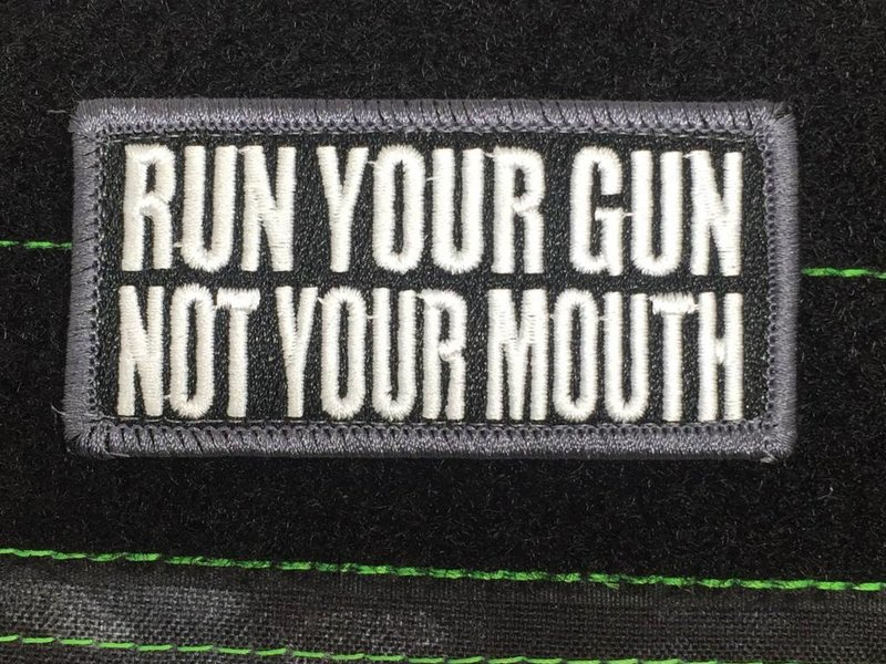 Tactical Outfitters Tactical Outfitters Run Your Gun Not Your Mouth SWAT