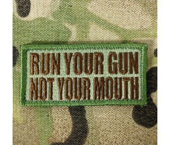 Tactical Outfitters Run Your Gun Not Your Mouth Multicam