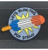 Condor Tactical Outfitters Let's Blow This Pop Stand Patch