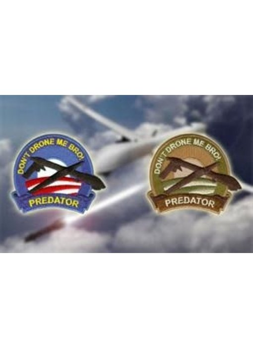 """Orca Industries """"Don't Drone Me Bro!"""" Patch"""