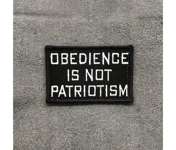 Tactical Outfitters Obedience is not Patriotism Morale Patch