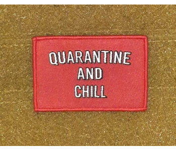 Tactical Outfitters Quarantine and Chill Morale Patch
