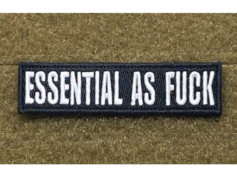 Tactical Outfitters Tactical Outfitters Essential as Fuck Morale Patch