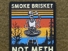 Tactical Outfitters Tactical Outfitters Smoke Brisket, Not Meth Morale Patch