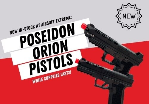 The NEW Orion Combat pistols are now available at AEX!