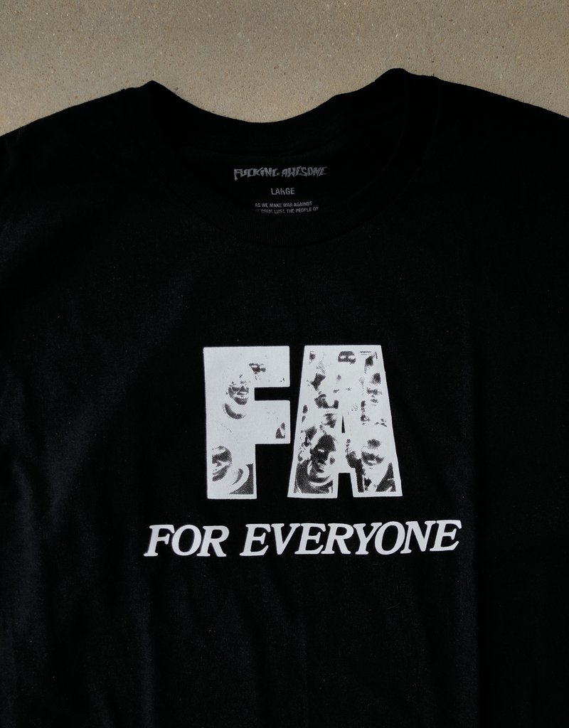 Fucking Awesome everyone tee black