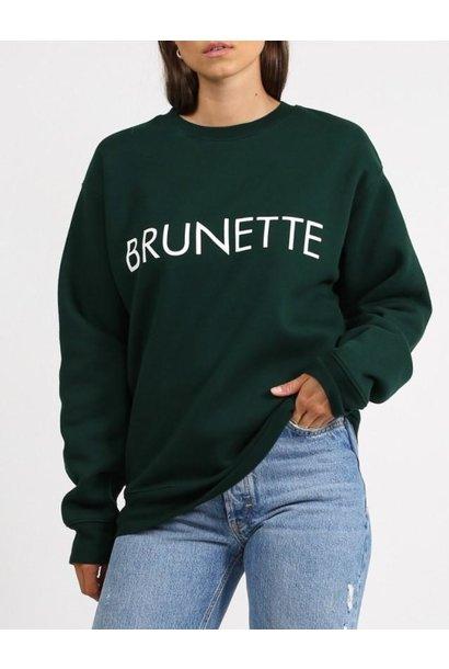 Brunette Crew Evergreen