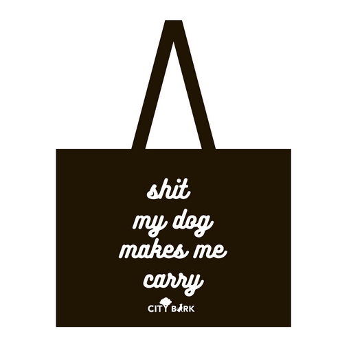City Bark Sh*t for My Dog Tote Bag
