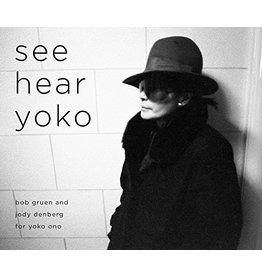 Gruen See Hear Yoko by Bob Gruen (Signed)