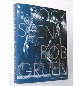 Gruen Rock Seen by Bob Gruen (Signed)