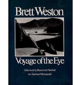 Weston Voyage of the Eye by Brett Weston