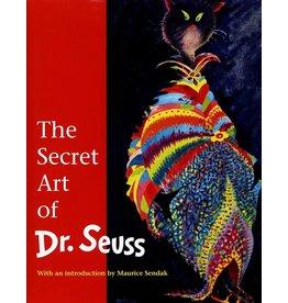 Seuss The Secret Art of Dr. Seuss by Dr. Seuss