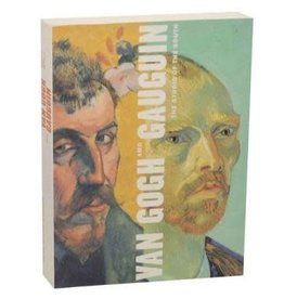 Van Gogh Van Gogh and Gauguin the Studio of the South by Druick & Zegers