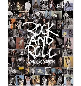 Goldsmith Rock & Roll by Lynn Goldsmith