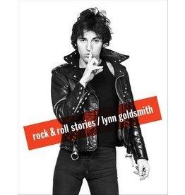 Goldsmith Rock & Roll Stories by Lynn Goldsmith (Signed)