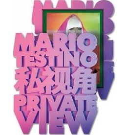 Testino Private View by Mario Testino (Signed)