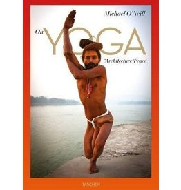 O'Neill On Yoga the Architecture of Peace by Michael O'Neill