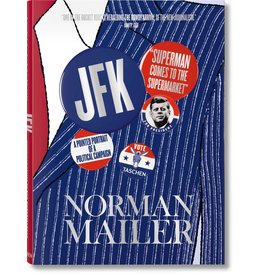 Collection JFK Superman Comes to Market by Norman Mailer