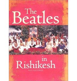 Saltzman The Beatles In Rishikesh by Paul Saltzman