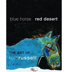 Russell Blue Horse Red Desert by Tom Russell