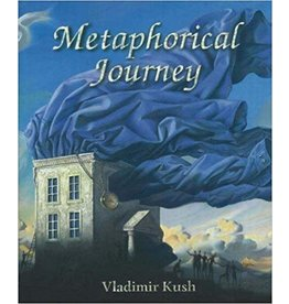 Kush Metaphorical Journey by Vladimir Kush