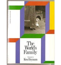 Heyman The World's Family by Ken Heyman