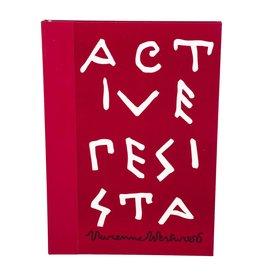 Westwood Vivienne Westwood Opus: Active Resistance Against Propaganda