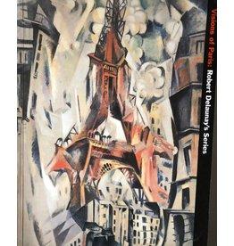 Delaunay Robert Delaunay's Series Guggenheim Visions of Paris